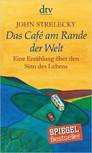 Cafe am Rande der Welt – Bücher, die man gelesen haben muss